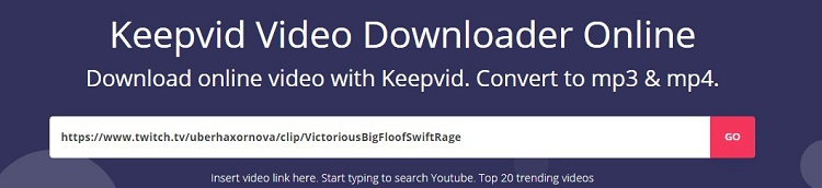 How to Download Twitch Videos With Keepvid
