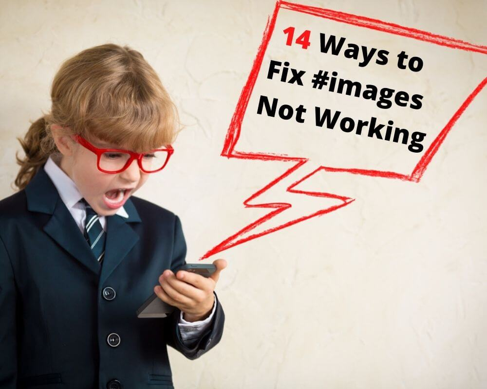 14 Ways to Fix #images Not Working on iPhone 2021