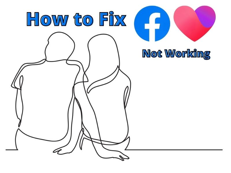 How to Fix Facebook Dating Not Working