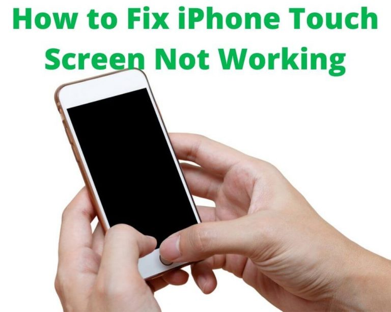 How to Fix iPhone Touch Screen Not Working