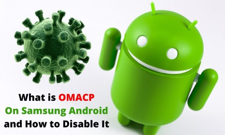 What is OMACP on Samsung Android and How to Disable It