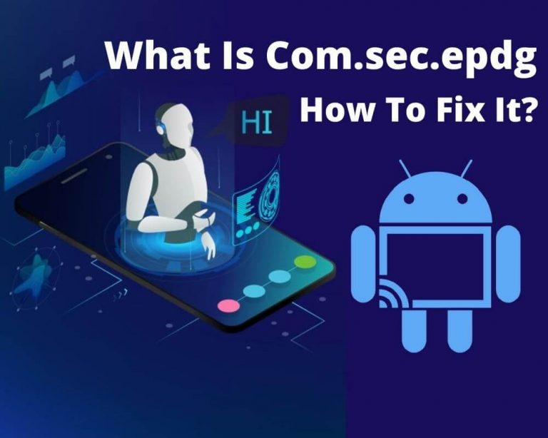 what is com.sec.epdg On Android Phone