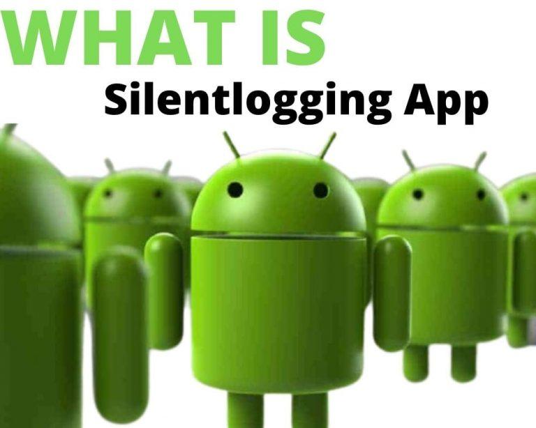 Silentlogging Android App